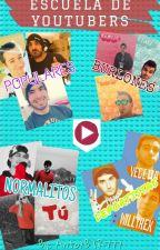 Escuela de Youtubers by AntoxBTR777