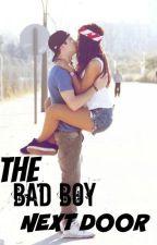 The Bad Boy Next Door by bbella15