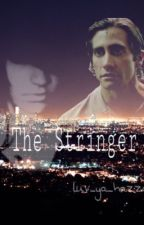 The Stringer by luv_ya_hazza