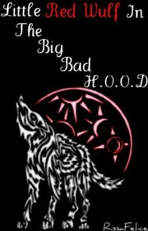 Little Red Wulf In The Big Bad H.O.O.D by NiraElice