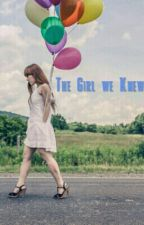 The Girl We Knew by summer178