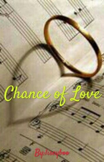 Chance of Love