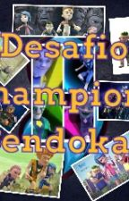 campeones sendokai: un amor perdido by cloerena