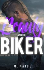 Beauty and the Biker by mxddie-baby
