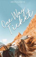 One Way Ticket by arizonaskys