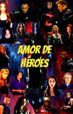 amor de heroes by avmarvel