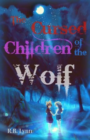 The Cursed Children of the Wolf by Reiba_Kane42