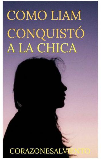 COMO LIAM CONQUISTÓ A LA CHICA (HERMANASTROS #2|TERMINADA)