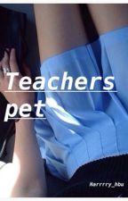 Teachers pet (h.s) by harrrry_hbu