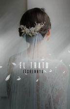 El TRATO |EDITANDO| by itsKennya