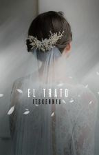 El TRATO  EDITANDO  by itsKennya