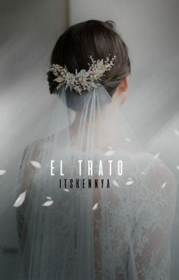 El TRATO |EDITANDO|