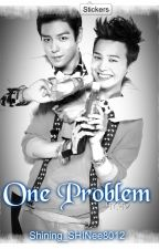 One Problem by Shining_SHINee8012