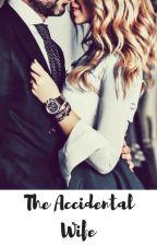 The Accidental Wife #YOURSTORYINDIA by Manishaferrari