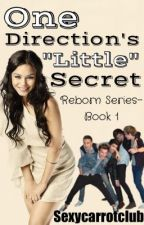 """One direction's """"little"""" secret {FINISHED} by sexycarrotclub"""