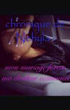 chronique : mon mariage forcé ma douleure commence by mellissia2b