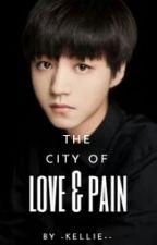 The City of Love and Pain by -Kellie--