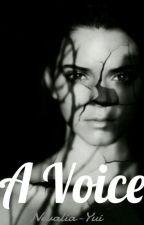 A Voice... by Nevalia-Yui