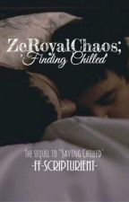 ZeRoyalChaos; Finding Chilled by savingfanfiction