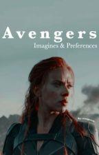 Avengers Imagines & Preferences by avengersxv