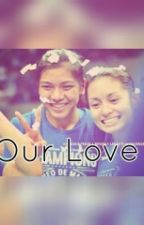 Our Love (AlyDen Fanfiction) by MyShipperHeartYeah