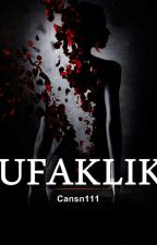 UFAKLIK  by Cansn111