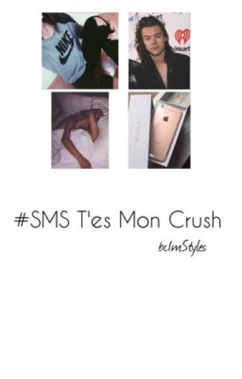 #SMS T'es Mon Crush