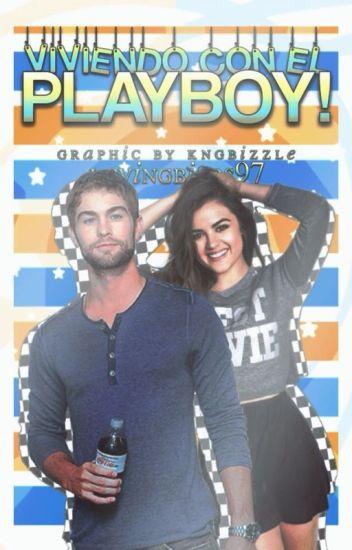 ¡Viviendo con el Playboy!