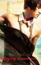 [TBYD.SS] Playing Casanova ~ON HOLD!!~ by Alesana_Marie