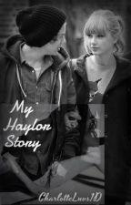 My Haylor Story by CharlotteLuvs1D