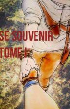 Se Souvenir | Newtmas [Réécrite] ✔ by humeurvagabonde