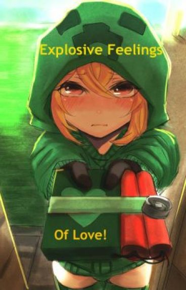 Minecraft - Explosive Feelings of Love!