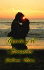 Gracia y el Forastero(Libro completo) by AlexaHSGS