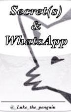 |Secret(s) & WhatsApp||5SOS Fanfic| |Hebrew| by _girl_almightyyy