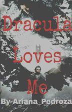 Dracula Loves Me (Book One) by OrlandoBloom_lovu
