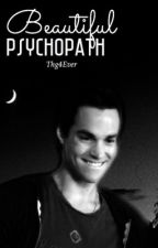 Beautiful Psychopath [Kai Parker] by magicfandoms