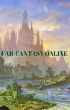 Far Fantasy Online by AlexTchaa