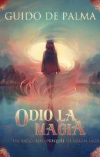 Odio la Magia by GuidoDePalma