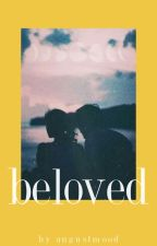 Beloved by micahs-world