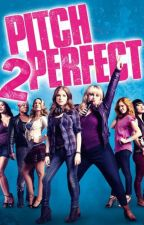Pitch Perfect 2 by Rosina21537