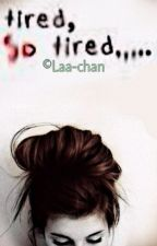 tired » Dner by Laa-chan