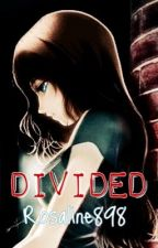 「Divided」(Kakashi Love Story) [#Wattys2015] by Rosaline898