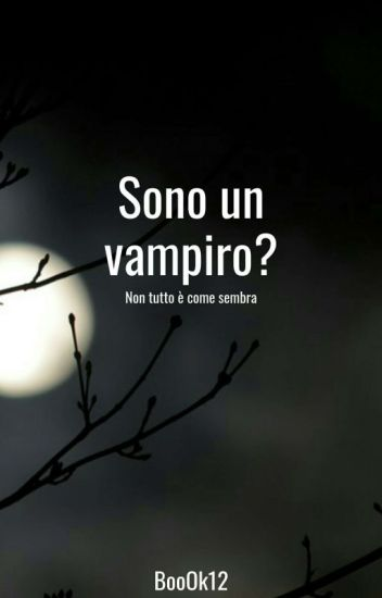 Sono un vampiro?!
