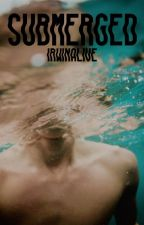 submerged » l.h {DISCONTINUED} by irwinalive