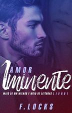 Amor Iminente L4/ Repostando by Franlocks