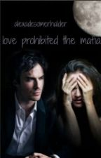 love prohibited the mafia [ian somerhalder] by alexadesomerhalder