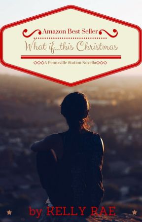 What if...this Christmas by KellyRaeBooks