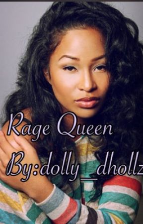 Rage Queen by dolly_dhollz