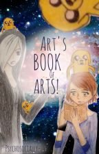 Art's Book of Arts! by psychosocially-