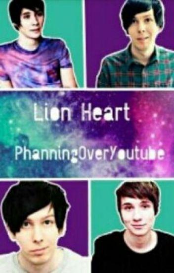 Lion Heart || Phanfiction